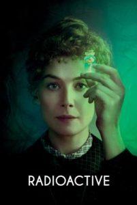 ดูหนัง Radioactive (2019) มาดามคูรี ยอดหญิงเรเดียม