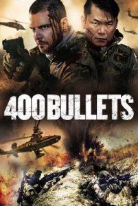 ดูหนัง 400 Bullets (2021)