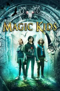 ดูหนัง The Magic Kids: Three Unlikely Heroes (2020) แก๊งจิ๋วพลังกายสิทธิ์