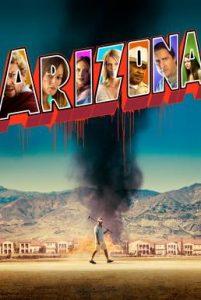 ดูหนัง Arizona (2018) อริโซนา