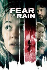 ดูหนัง Fear of Rain (2021)