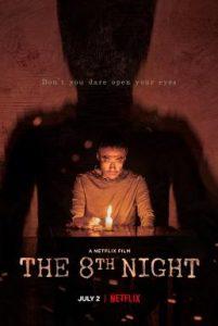 ดูหนัง The 8th Night (2021) คืนที่ 8