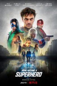 ดูหนัง How I Became a Super Hero (2020) ปริศนาพลังฮีโร่