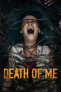 ดูหนัง Death of Me (2020)