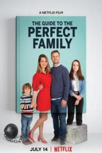 ดูหนัง The Guide to the Perfect Family (2021) คู่มือครอบครัวแสนสุข [ซับไทย]