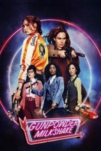 ดูหนัง Gunpowder Milkshake (2021) [ซับไทย]