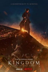 ดูหนัง Kingdom: Ashin of the North (2021) ผีดิบคลั่ง บัลลังก์เดือด อาชินแห่งเผ่าเหนือ