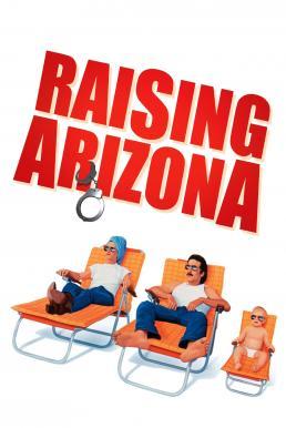 ดูหนัง Raising Arizona (1987) ขโมยหนูน้อยมาอ้อนรัก