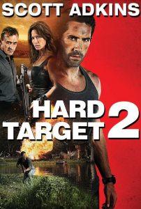 ดูหนัง Hard Target 2 (2016) คนแกร่งทะลวงเดี่ยว 2 [ซับไทย]