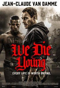 ดูหนัง We Die Young (2019) [ซับไทย]