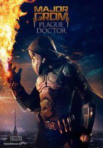 ดูหนัง Major Grom: Plague Doctor (2021) ฮีโร่ปราบวายร้าย