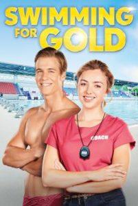 ดูหนัง Swimming for Gold (2020) ว่ายสู่ฝัน ว่ายสู่รัก [ซับไทย]