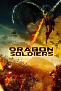 ดูหนัง Dragon Soldiers (2020)