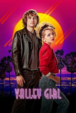 ดูหนัง Valley Girl (2020)