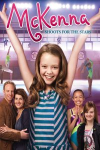 McKenna Shoots for the Stars (2012) แมคเคนน่าไขว่คว้าดาว [ซับไทย]