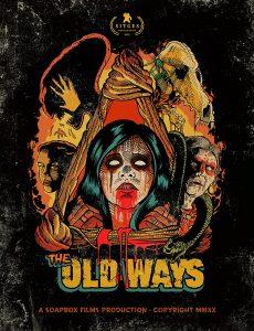 ดูหนัง The Old Ways (2020) วิถีหลอน ดับวิญญาณ