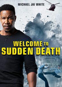 ดูหนัง Welcome to Sudden Death (2020) ฝ่าวิกฤตนาทีเป็นนาทีตาย [ซับไทย]