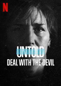 ดูหนัง Untold: Deal With the Devil (2021) สัญญาปีศาจ [ซับไทย]