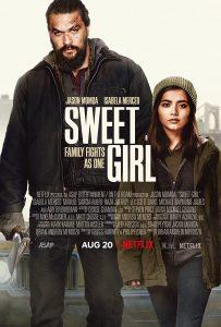 ดูหนัง Sweet Girl (2021) สวีทเกิร์ล