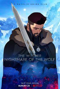 ดูการ์ตูน The Witcher: Nightmare of the Wolf (2021) เดอะ วิทเชอร์ นักล่าจอมอสูร: ตำนานหมาป่า