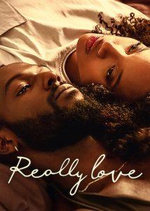 ดูหนัง Really Love (2020)