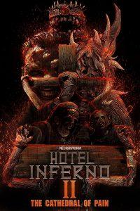 ดูหนัง Hotel Inferno 2 The Cathedral of Pain (2017) [ซับไทย]