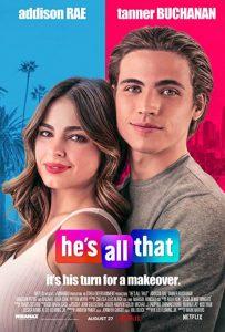 ดูหนัง He's All That (2021) ภารกิจปั้นหนุ่มในฝัน