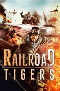 ดูหนัง Railroad Tigers (2016) ใหญ่ ปล้น ฟัด