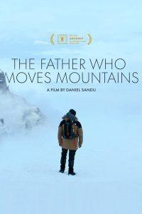 ดูหนัง The Father Who Moves Mountains (2021) ภูเขามิอาจกั้น [ซับไทย]