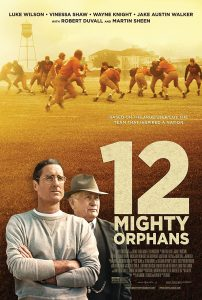 ดูหนัง 12 Mighty Orphans (2021) 12 ผู้เกรียงไกรแห่งไมตี้ไมต์ส [ซับไทย]