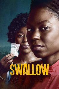 ดูหนัง Swallow (2021) กล้ำกลืน [ซับไทย]