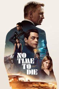 ดูหนัง No Time to Die (2021) เจมส์ บอนด์ 007 : พยัคฆ์ร้ายฝ่าเวลามรณะ [ซับอังกฤษซูม]