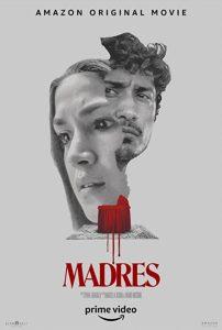 ดูหนัง Madres (2021) [ซับไทย]